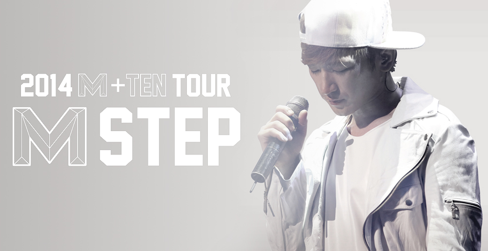 2014 M+TEN TOUR M STEP